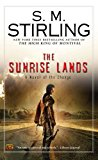 Book Cover The Sunrise Lands: A Novel of the Change (Change Series)