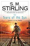 Book Cover The Tears of the Sun: A Novel of the Change (Change Series)
