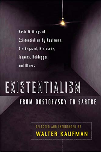 Kaufmann existentialism from dostoevsky to sartre pdf