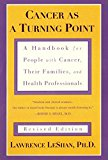 Book Cover Cancer As a Turning Point: A Handbook for People with Cancer, Their Families, and Health Professionals