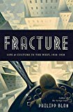 Book Cover Fracture: Life and Culture in the West, 1918-1938
