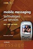 Book Cover Mobile Messaging Technologies and Services: SMS, EMS and MMS