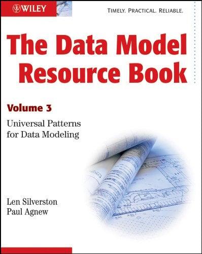 The Data Model Resource Book, Vol. 3: Universal Patterns