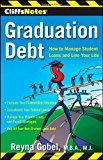 Book Cover CliffsNotes Graduation Debt: How to Manage Student Loans and Live Your Life