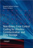 Book Cover Non-Binary Error Control Coding for Wireless Communication and Data Storage