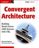 Book Cover Convergent Architecture: Building Model-Driven J2EE Systems with UML (OMG)