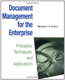Book Cover Document Management for the Enterprise: Principles, Techniques, and Applications