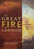Book Cover The Great Fire of London: In That Apocalyptic Year, 1666