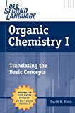 Book Cover Organic Chemistry I as a Second Language: Translating the Basic Concepts