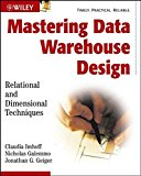 Book Cover Mastering Data Warehouse Design: Relational and Dimensional Techniques