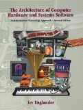 Book Cover The Architecture of Computer Hardware and System Software: An Information Technology Approach, 2nd Edition