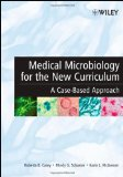 Book Cover Medical Microbiology for the New Curriculum: A Case-Based Approach