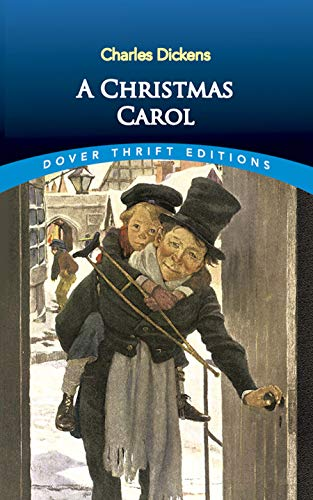 A Christmas Carol (Dover Thrift Editions) by Charles Dickens