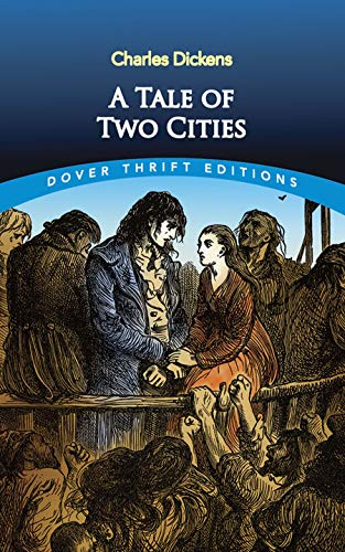A Tale of Two Cities (Dover Thrift Editions) by Charles Dickens