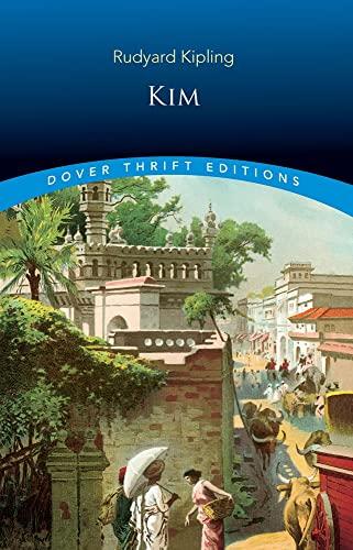 Kim (Dover Thrift Editions) by Rudyard Kipling