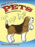 Book Cover How to Draw Pets (Dover How to Draw)