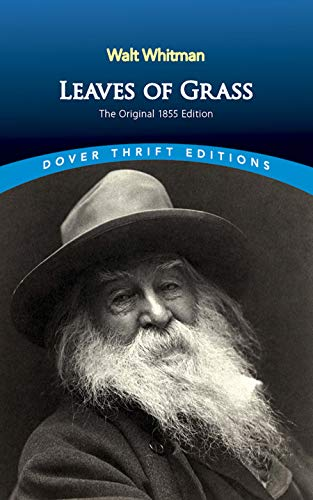 Leaves of Grass: The Original 1855 Edition (Dover Thrift Editions) by Walt Whitman
