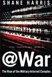 Book Cover @War: The Rise of the Military-Internet Complex