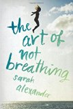 Book Cover The Art of Not Breathing