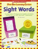 Book Cover Shoe Box Learning Centers: Sight Words: 30 Instant Centers With Reproducible Templates and Activities That Help Kids Learn 200+ Sight Words-Independently!