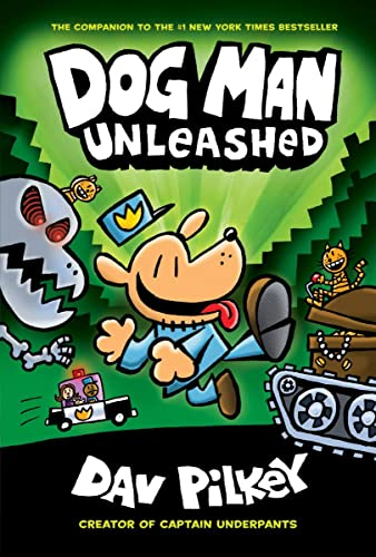 Book Cover Dog Man Unleashed: From the Creator of Captain Underpants (Dog Man #2)