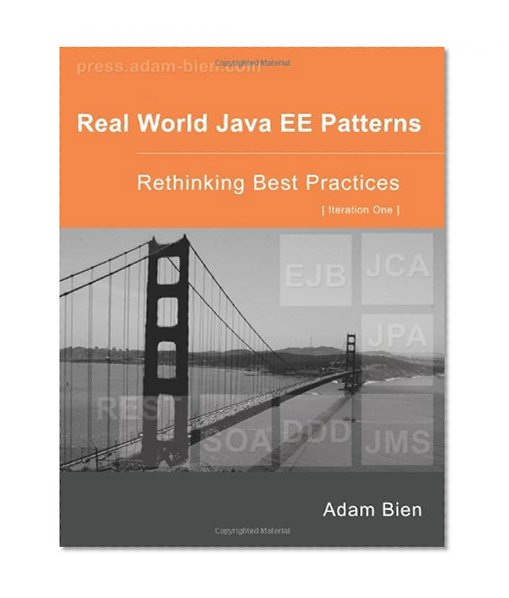 Book Cover Real World Java EE Patterns Rethinking Best Practices