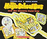 Book Cover The Magic School Bus And The Electric Field Trip