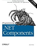 Book Cover Programming .NET Components, 2nd Edition