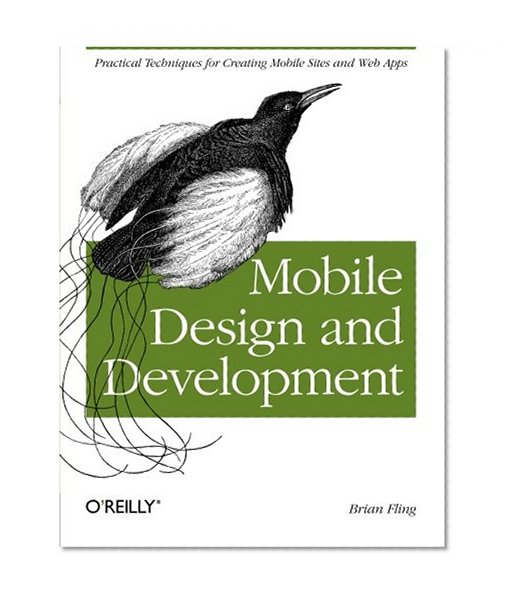 Book Cover Mobile Design and Development: Practical concepts and techniques for creating mobile sites and web apps (Animal Guide)