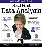 Book Cover Head First Data Analysis: A learner's guide to big numbers, statistics, and good decisions