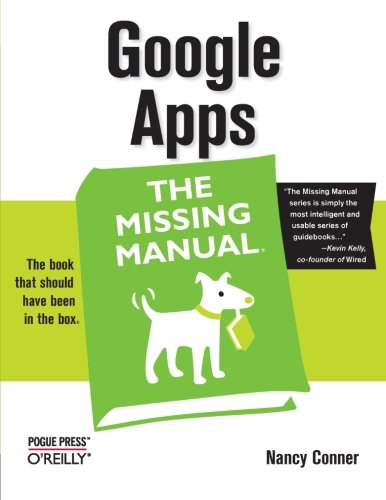 Book Cover Google Apps: The Missing Manual
