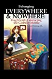 Book Cover Belonging Everywhere and Nowhere: Insights into Counseling the Globally Mobile