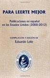 Book Cover Para leerte mejor. Publicaciones en español en  los Estados Unidos (2000-2012) (Spanish Edition)