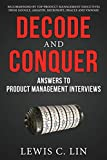Book Cover Decode and Conquer: Answers to Product Management Interviews