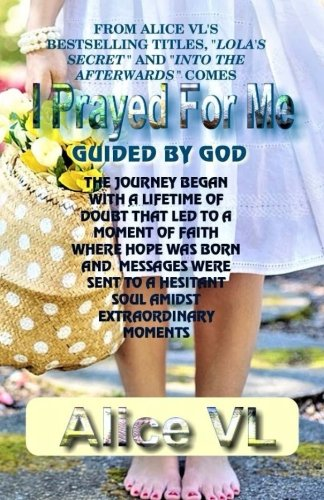 I Prayed For Me: Guided By God