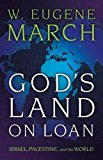 Book Cover God's Land on Loan: Israel, Palestine, and the World