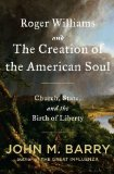 Book Cover Roger Williams and the Creation of the American Soul: Church, State, and the Birth of Liberty