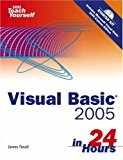 Book Cover Sams Teach Yourself Visual Basic 2005 in 24 Hours, Complete Starter Kit