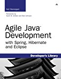 Book Cover Agile Java Development with Spring, Hibernate and Eclipse
