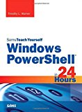 Book Cover Windows PowerShell in 24 Hours, Sams Teach Yourself