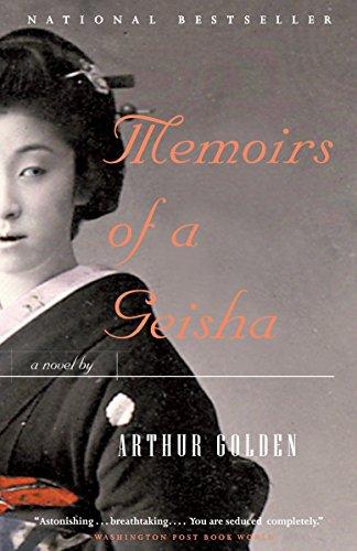 Memoirs of a Geisha: A Novel by Arthur Golden