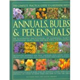 Book Cover The Complete Practical Guide to Gardening with Annuals, Bulbs and Perennials