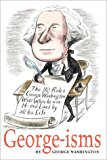 Book Cover GEORGE-isms: The 110 Rules George Washington Lived By