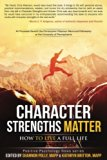 Book Cover Character Strengths Matter: How to Live a Full Life (Positive Psychology News)