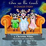 Book Cover Cows on the Couch: A Cancer Story