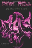 Book Cover Pink Hell: Breast Cancer Sucks