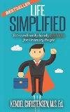 Book Cover Life Simplified: Extraordinarily-handy Lifehacks for Ordinary People