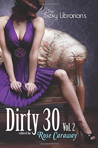 Book Cover The Sexy Librarian's Dirty 30, Vol.2 (Volume 2)