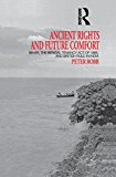 Book Cover Ancient Rights and Future Comfort: Bihar, the Bengal Tenancy Act of 1885, and British Rule in India (London Studies on South Asia)