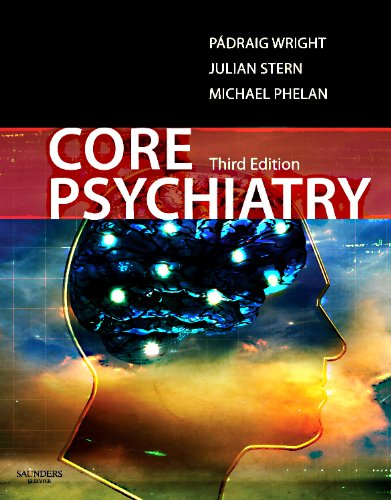 Core Psychiatry, 3e (MRCPsy Study Guides)